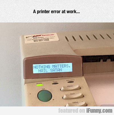 A Printer Error At Work...