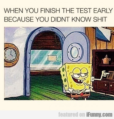 When You Finish The Test...