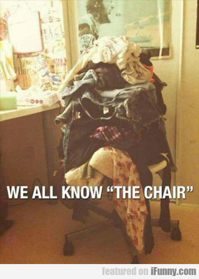 We All Know The Chair..