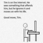 Tim Is On The Internet He Sees