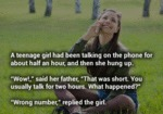 A Teenage Girl Had Been Talking On The Phone...