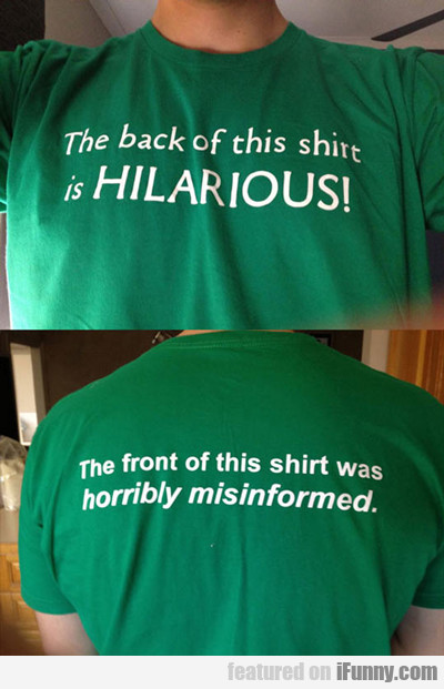 The Back Of This Shirt Is Hilarious...