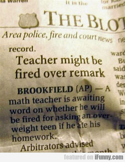 Teacher Might Be Fired Over Remark...