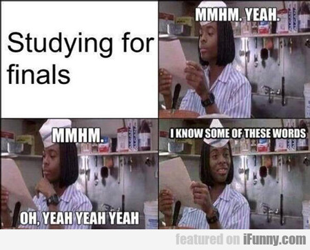 studying for finals...