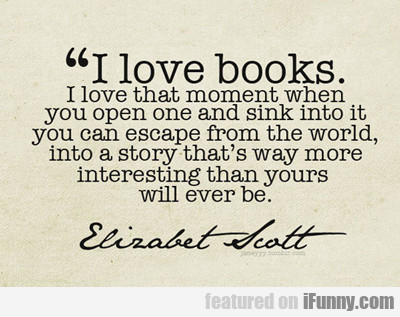 I Love Books...