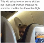 This Kid Asked Me For Skittles...