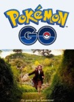 Pokemon Go: I'm Going On An Adventure...