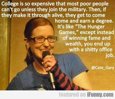 College Is So Expensive...