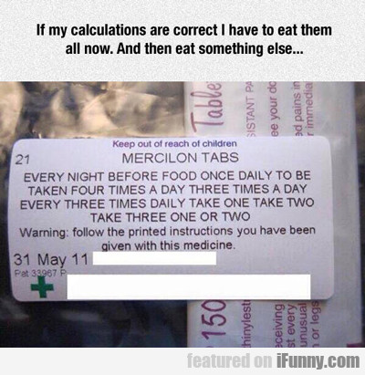 If My Calculations Are Correct...