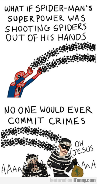 what if spider-man's super power was shooting...