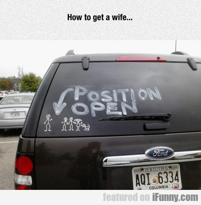 How To Get A Wife...