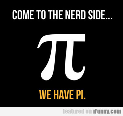 come to the nerd side...