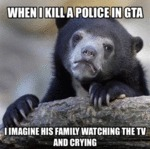 When I Kill A Police In Gta...