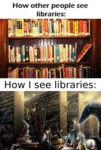 How Other People See Libraries...