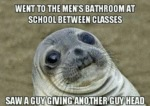Went To The Men's Bathroom At School Between...