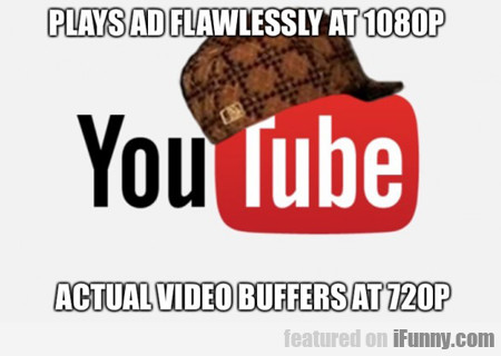 Plays Ad Flawlessly...