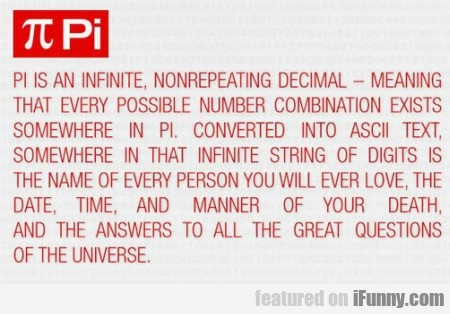 Pi Is An Infinite Nonrepeating Decimal - Meaning..