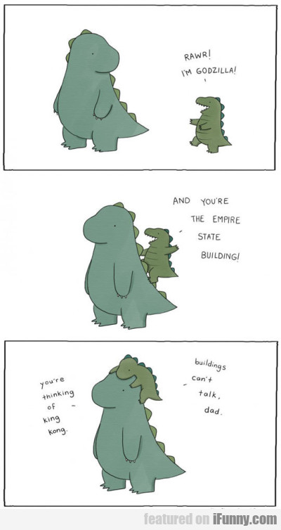 rawr im godzilla and you re the empire state