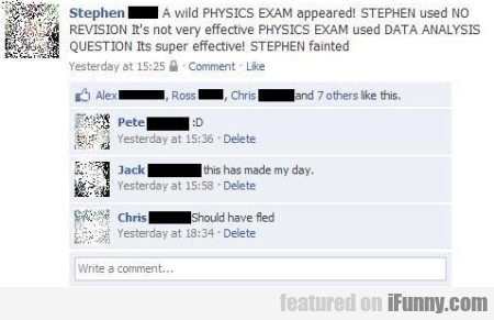 A Wild Physics Exam Appeared Stephen Used No Revi