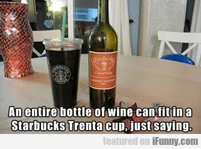 An Entire Bottle Of Wine Can...