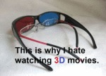 This Is Why I Hate Watching 3d Movies...