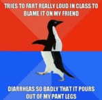 Tries To Fart Really Loud In Class...