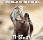 Lord, Please Give Me Strength To Study