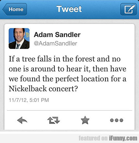 If A Tree Falls In The Forest And No One Is...