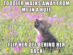 Toddler Walks Away From Me In A Huff...
