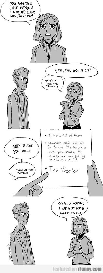 You Are The Last Person I Would Ever Kill, Doctor