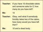 If You Have Ten Chocolate Cakes...