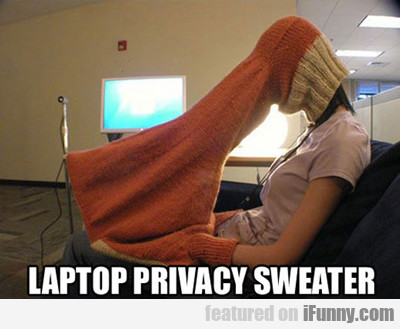Laptop Privacy Sweater...