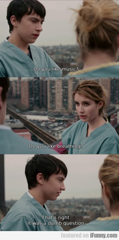 Do You Like Music?