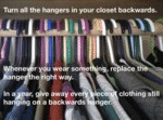 Turn All The Hangars In Your Closet Backwards...