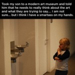 Took My Son To A Modern Art Museum...