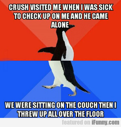 Crush Visited Me...
