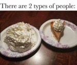 There Are Two Types Of People...