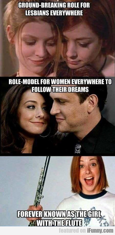 ground breaking role for lesbians everywhere...