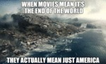 When Movies Mean It's The End Of The World...