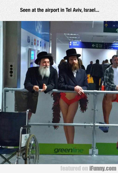 Seen At The Airport In Tel Aviv, Israel...