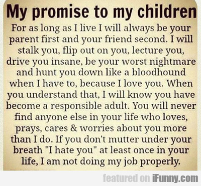 My Promise To My Children: For As Long As...