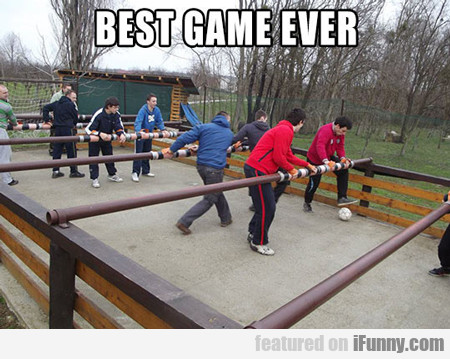 Best Game Ever...