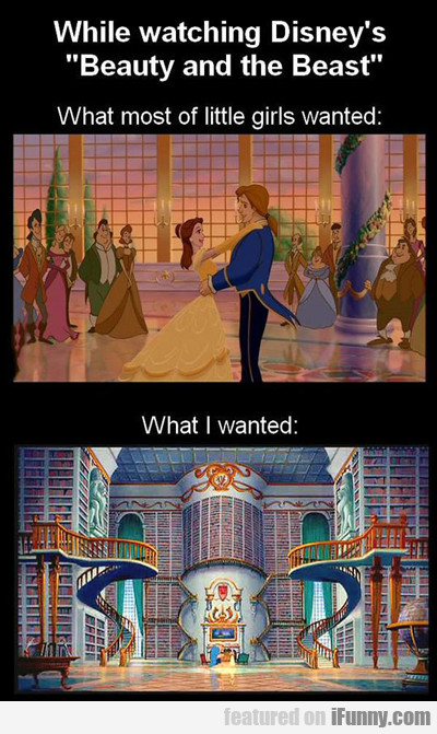 While Watching Disney's Beauty And The Beast...