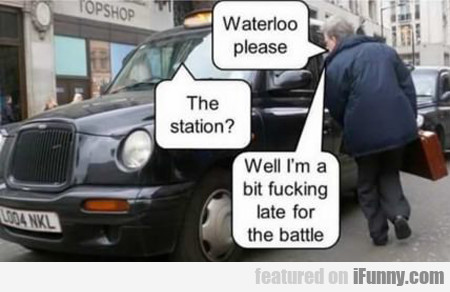 waterloo please...