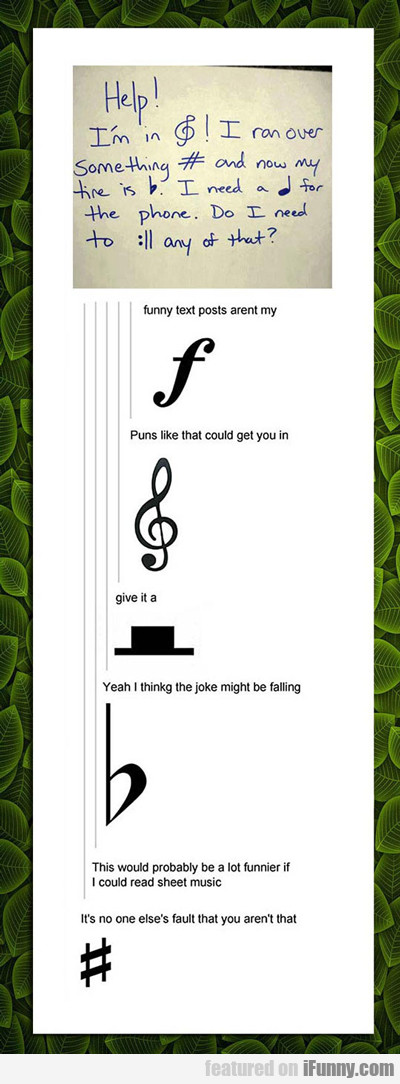 Help! I'm In Treble...