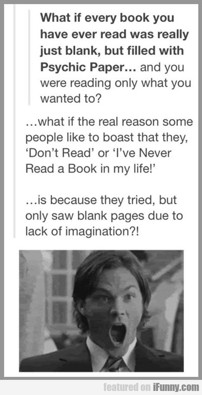 What If Every Book You Have Ever Read...