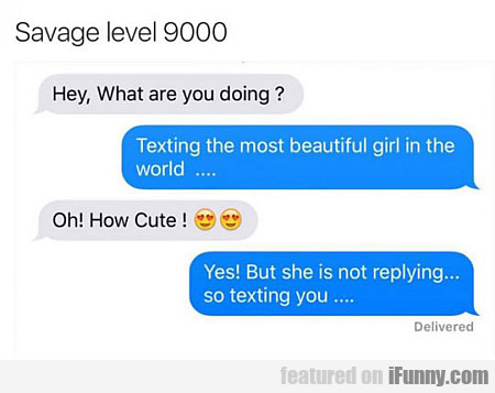 Savage Level 9000