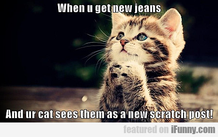 When You Get New Jeans...