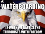 Waterboarding Is When We Baptize...
