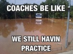 Coaches Be Like...